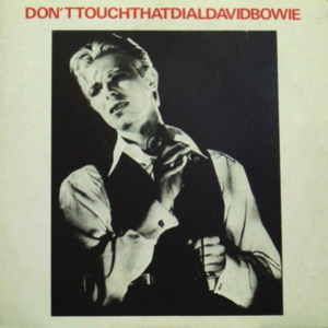 David Bowie 1976-05-07 London ,Wembley Empire Pool - Don't Touch That Dial - (Vinyl) - SQ -8