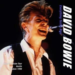 David Bowie 1990-06-06 Austin ,Frank Erwin Center - Everything Tastes Nice - SQ 8