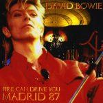David Bowie 1987-07-06 Madrid ,Estadio Vicente Calderon - Fire Can Drive You - SQ -8