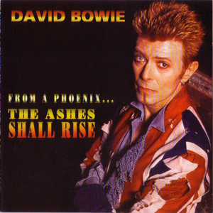 David Bowie 1996-07-18 Phoenix ,Stratford-On-Avon ,From Phoenix ... The Ashes Shall Rise - SQ -9