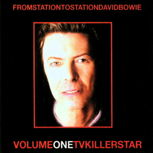 David Bowie From Station To Station Volume One TV Killer Star ( TV Compilation 1978-2003) - SQ 9+