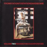 David Bowie From Station To Station Volume Two Rocking The Couch (Various Venues and TV Shows 1972-1999) – SQ 9+