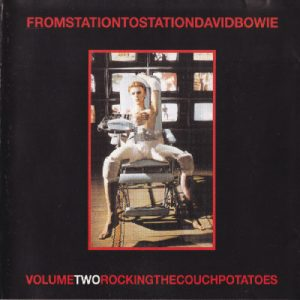 David Bowie From Station To Station Volume Two Rocking The Couch (Various Venues and TV Shows 1972-1999) - SQ 9+