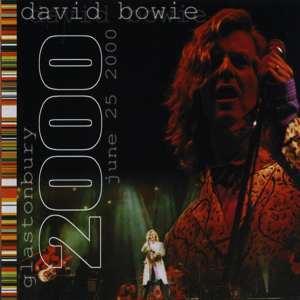 David Bowie 2000-06-25 Glastonbury ,Glastonbury Festival 2000 - SQ 9