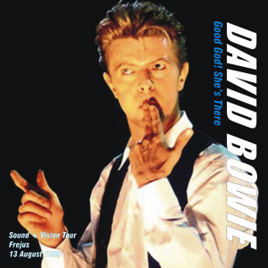 David Bowie 1990-08-13 Frejus ,Les Arenes - Good God! She's There - SQ 8