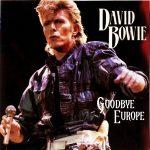 David Bowie 1987-07-18 Torino ,Stadio Comunale di Torino - Goodbye Europe - (CD) - SQ 8