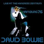 David Bowie 1976-04-11 Hamburg ,Kongress Zentrum - Live In Hamburg 1976 - SQ 7+