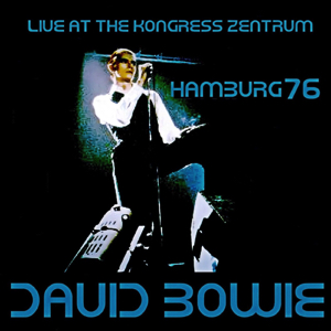 David Bowie 1976-04-11 Hamburg ,Kongress Zentrum - Live In Hamburg 1976 - SQ 7+
