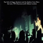David Bowie 1973-07-03 London ,Hammersmith Odeon – Complete soundboard of the famous last Ziggy concert – SQ 9