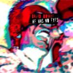 David Bowie 1996-11-06 Kokura ,Kyusyu-Kousei-Nenkin Kaikan – He Has No Eyes – SQ 8,5