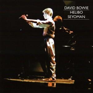 David Bowie 1978-05-18 Essen ,Grugahalle - Helibo Seyoman - SQ 8+