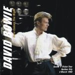 David Bowie 1990-03-04 Quebec City ,Colisee de Quebec – Here Comes The Night – SQ 8+