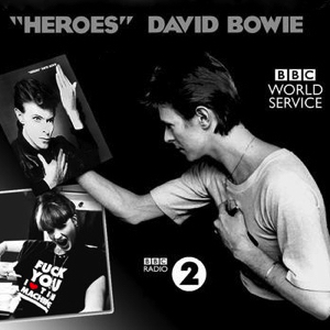 "David Bowie 2017-10-07 BBC World Service - David Bowie's ""Heroes"" 40th Anniversary with Florence Welch - SQ 9,5"