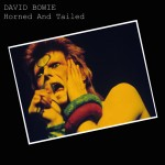 David Bowie 1973-06-12 Chatham ,Central Hall - Horned And Tailed - SQ 6,5