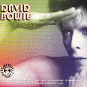 David Bowie I Can't Explain (1980 Floorshow Outtakes) - SQ 6,5 - 9