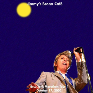 David Bowie 2002-10-17 New York ,Jimmys Bronx Cafe - SQ 9