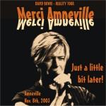 David Bowie 2003-11-08 Amnéville , Le Galaxie - Merci Amneville - SQ 8,5