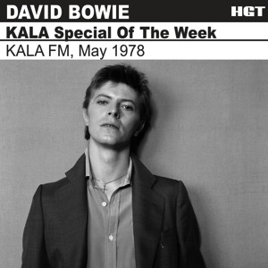 David Bowie 1978-05-?? KALA FM, Davenport, Iowa, USA ,FM broadcast KALA Special Of The Week SQ 9
