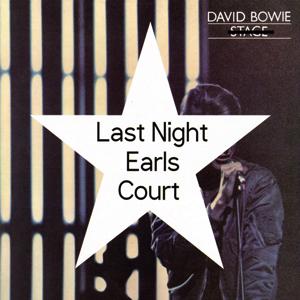 David Bowie London , Earls Court - Last Night Earls Court (Vinyl) SQ -9