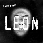 David Bowie 1994 The Leon Suites (1. Outside Outtakes) SQ 9