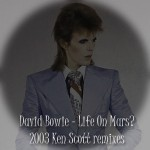 David Bowie Life On Mars? (Musikmagasinet mixes by Ken Scott) – SQ 9