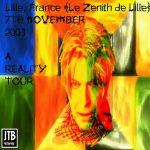 David Bowie 2003-11-07 Lille ,La Zenith Lille – Lille 2003-11-07 – (RAW) – SQ 8