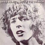 David Bowie Little Toy Soldier – Alternative versions – recorded 1969 – SQ 8,5