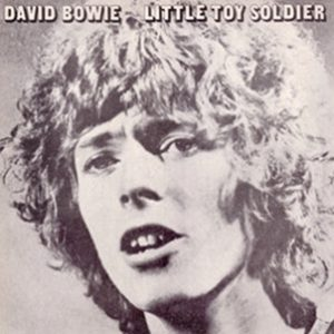 David Bowie Little Toy Soldier – Alternative versions - recorded 1969 - SQ 8,5