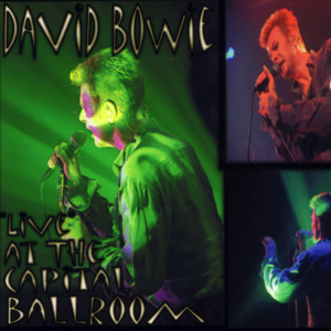 David Bowie 1996-09-07 Washington ,Capital Ballroom - Live At The Capital Ballroom - SQ 8,5