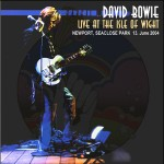 David Bowie 2004-06-13 Newport ,Sea Close Park – Live At The Isle Of Wight – (Isle Of Wight Festival) – SQ 8,5