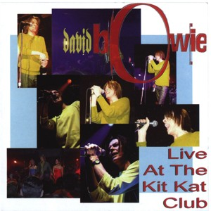David Bowie 1999-11-19 New York ,The Kit Kat Klub - Live at the Kit Kat Klub - SQ 10