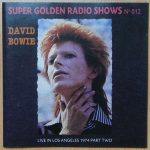 DavidBowie 1974-09-05 Los Angeles ,Universal Amphitheatre – Live In Los Angeles 1974 Part Two – SQ -9