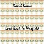 David Bowie 1997-09-16 San Francisco ,The Garfield Theatre - Look Back In Warfield - SQ 8,5