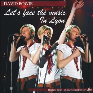 David Bowie 2003-11-15 Lyon ,Halle Tony Garnier ,Place Antonin Perrin - Let's Face The Music In Lyon - SQ 8,5