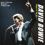 David Bowie 1990-08-19 Maastricht ,Exhibition & Congress Centre  – Magic In The Air – SQ 8