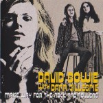 David Bowie with Dana Gillespie - Make Way For The Rock And Rollers - SQ 9