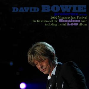 David Bowie 2002-07-18 Montreux ,Auditorium Stravinski - Montreux Jazz Festival - (Soundboard) - SQ -9