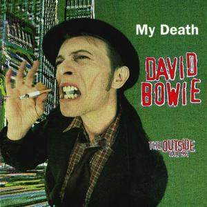 David Bowie 1996-01-22 Oslo ,Spektrum - My Death - SQ 8,5
