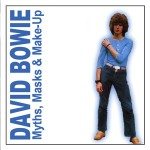 David Bowie Myths, Masks & Make-Up - Compilations) - SQ 6,5 - 9