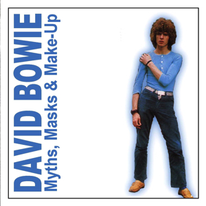 David Bowie Myths, Masks & Make-Up (Compilations) - SQ 6,5 - 9
