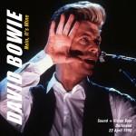 David Bowie 1990-04-22 Dortmund ,Westfalenhalle – Nein It's Mine – SQ 8