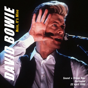 David Bowie 1990-04-22 Dortmund ,Westfalenhalle - Nein It's Mine - SQ 8