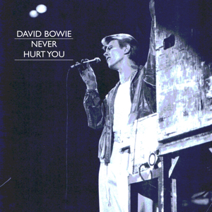 David Bowie 1978-06-08 Rotterdam, Sportpaleis Ahoy - Never Hurt You - 7+