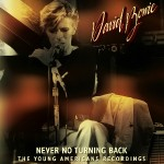 David Bowie Never No Turning Back (The Young Americans Recordings) – SQ 10