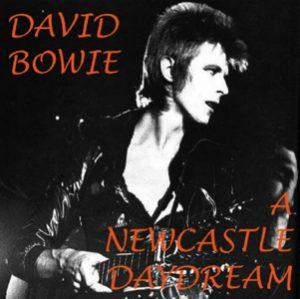 David Bowie 1973-01-07 Newcastle ,City Hall - A Newcastle Daydream - SQ 5+