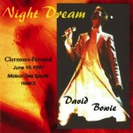 David Bowie 1997-06-19 Clermont-Ferrand ,The Maison des Sports - Night Dream - SQ 8,5