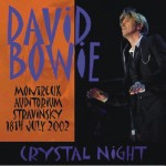 David Bowie 2002-07-18 Montreaux , Auditorium Stravinsky - Cristal Night - (36th Montreux Jazz Festival) - SQ 8,5