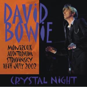 David Bowie 2002-07-18 Montreaux , Auditorium Stravinsky - Cristal Night - SQ 8,5