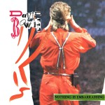 David Bowie 1987-06-23 Sunderland ,Roker Park – Nothing Is Embarrassing – SQ 8+