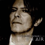 David Bowie On Air – (A compilation of Heathen songs from three sources) (FM Radio 2002)